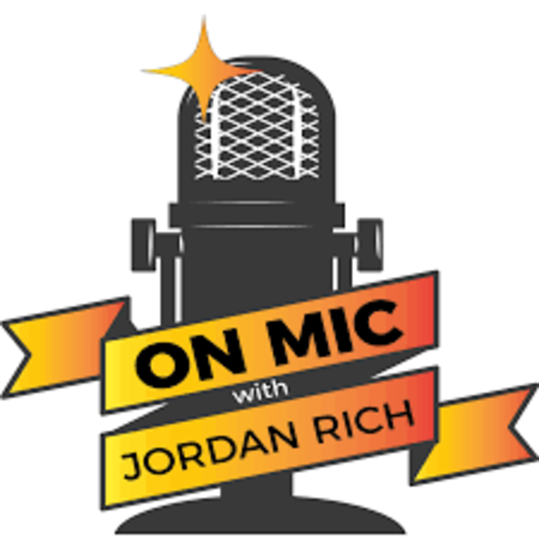 On Mic Podcast with Jordan Rich