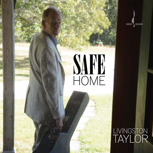 Livingston Taylor039s new album quotSafe Homequot
